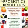 The Probiotics Revolution