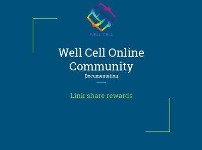 EN - Well Cell - Community Documentation - Link Share Rewards