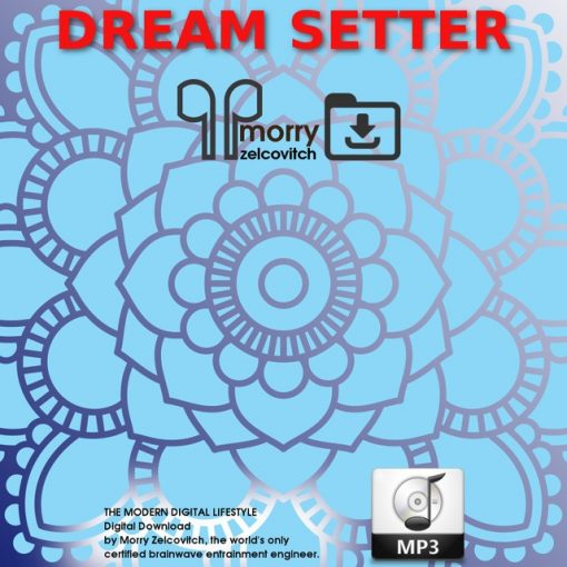 Dream Setter by Morry Zelcovitch