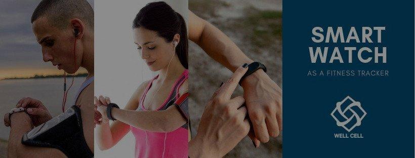 Smart watch as a fitness tracker