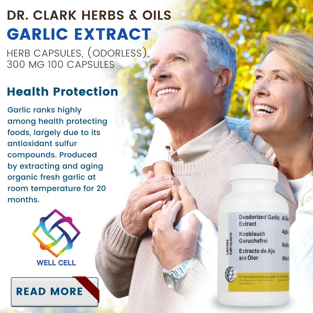 Wel-Cell - DR. CLARK HERBS & OILS Garlic extract